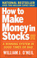 How to Make Money in Stocks: A Winning System in Good Times and ...