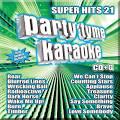 Party Tyme Karaoke: Super Hits 21 / Various Compact DISCS