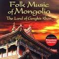 Gotham Distribution Corp Folk Music of Mongolia:Land of Genghi ...