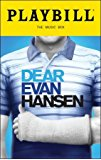 Brand New Color Playbill from Dear Evan Hansen at the Music Box Theatre starring Ben Platt Laura Dreyfuss Rachel Bay Jones Michael Park Jennifer Laura Thompson Mike Faist Kristolyn Lloyd Will Roland Music and Lyrics by Benj Pasek and Justin Paul Book by Steven Levenson