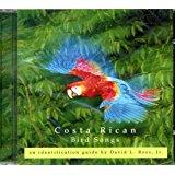 Costa Rican Bird Songs - An identification guide