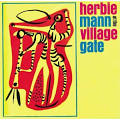 Herbie Mann - at The Village Gate (Live)