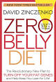Zero Belly Diet: Lose Up to 16 Lbs. in 14 Days! [Book]