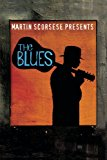 Martin Scorsese presents The Blues - A Musical Journey