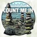 Rebelution: Count Me in CD