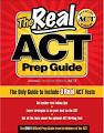 The Real ACT Prep Guide: The Only Guide to Include 3Real ACT Tests ...