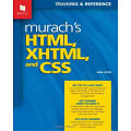 Murach's HTML, XHTML, and CSS [Book]