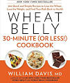 Wheat Belly 30-Minute (Or Less!) Cookbook: 200 Quick and Simple ...