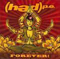 (Hed) P.E. - Forever!
